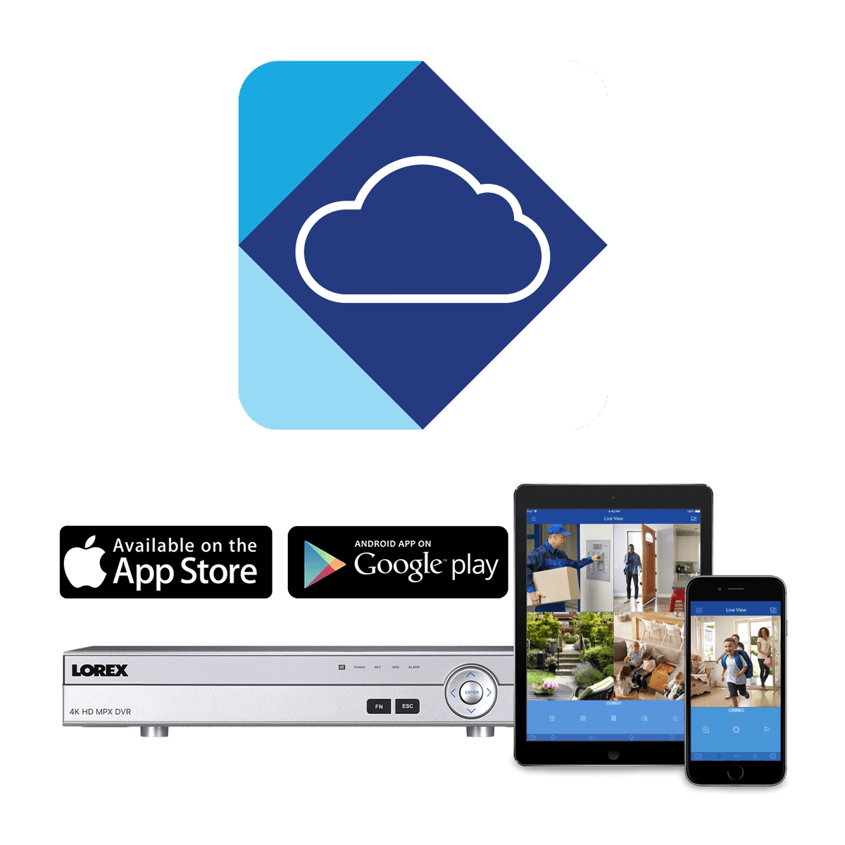 The best remote connectivity app for your security system Lorex Cloud