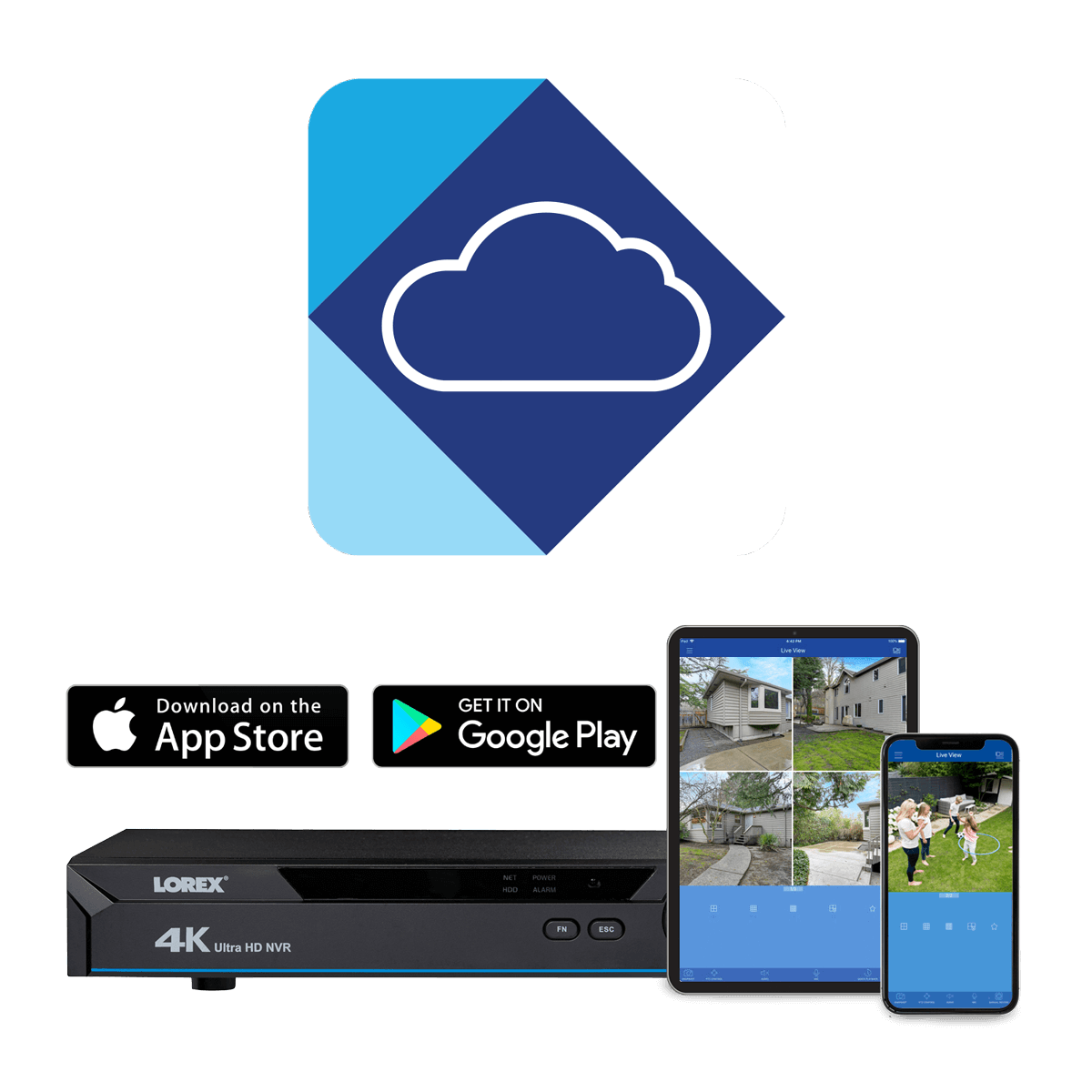 Lorex Cloud app for smartphones and tablets